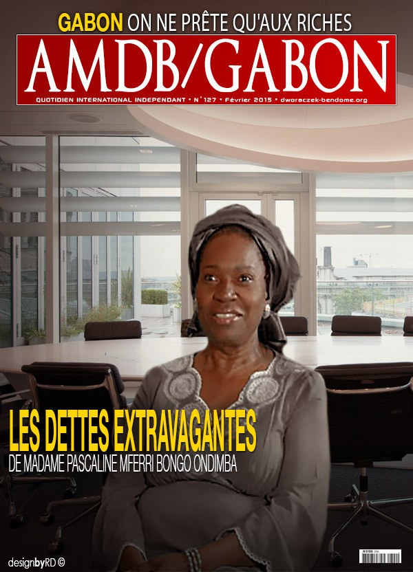 Les impayés de Madame Pascaline Mferri Bongo Ondimba