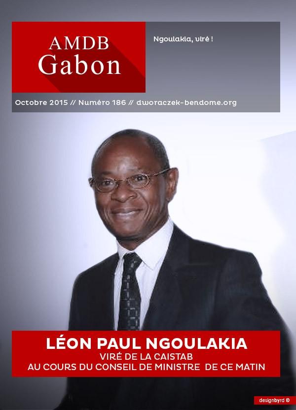Gabon-Officiel : Léon Paul NGOULAKIA viré de la CAISTAB AU COURS DU CONSEIL DE MINISTRE  DE CE MATIN.