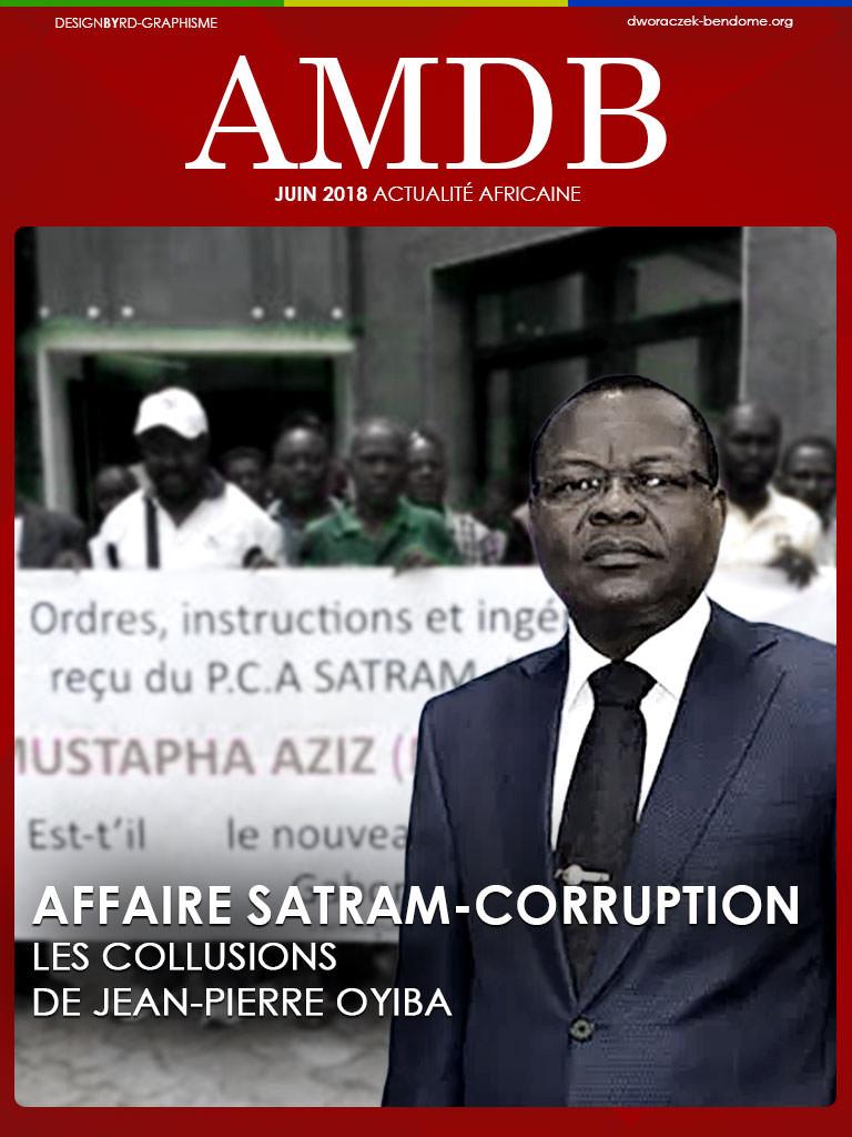AFFAIRE SATRAM-CORRUPTION : LES COLLUSIONS DE JEAN-PIERRE OYIBA