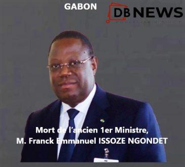 Gabon   Nécrologie : Mort de l'ancien 1er ministre Gabonais, Franck Emmanuel ISSOZE NGONDET